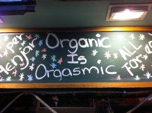 La boquerilla Organic is Orgasmic